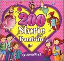 200 storie per bambi...