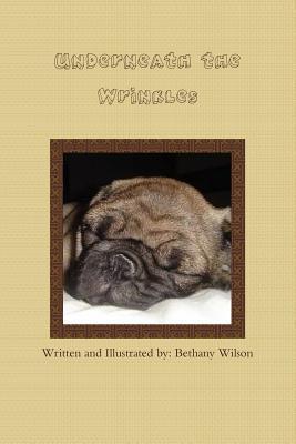 Underneath the Wrinkles