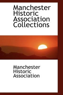Manchester Historic Association Collections