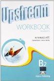 Upstream intermediate B2. Workbook student's. Per le Scuole superiori