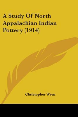 A Study Of North Appalachian Indian Pottery