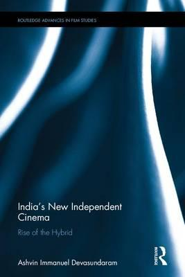 India's New Independent Cinema
