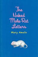 The Naked Mole-Rat L...