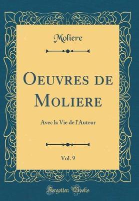 Oeuvres de Moliere, Vol. 9