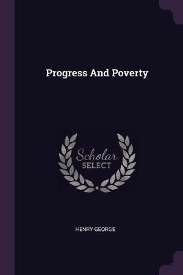 Progress and Poverty