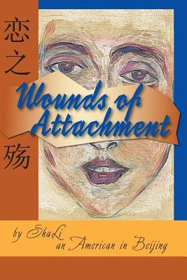 Wounds of Attachment