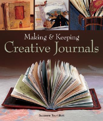 Making & Keeping Creative Journals