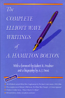 The Complete Elliot Wave Writings of A. Hamilton Bolton