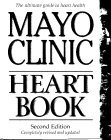 Mayo Clinic Heart Book, Revised Edition