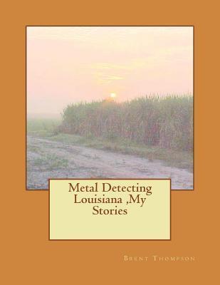 Metal Detecting Louisiana