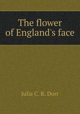 The Flower of England's Face