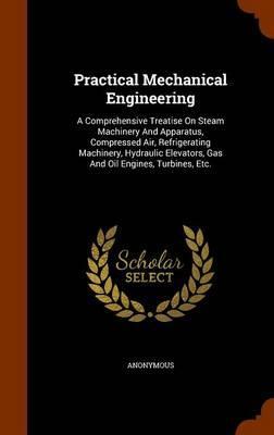 Practical Mechanical Engineering