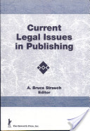 Current Legal Issues in Publishing