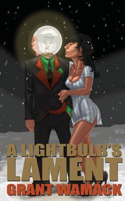 A Lightbulb's Lament