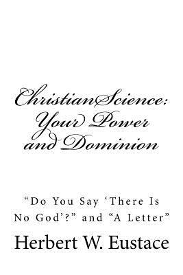 Christian Science Your Power and Dominion