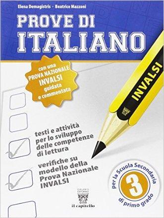 Prove di italiano su modello INVALSI. Per la Scuola media