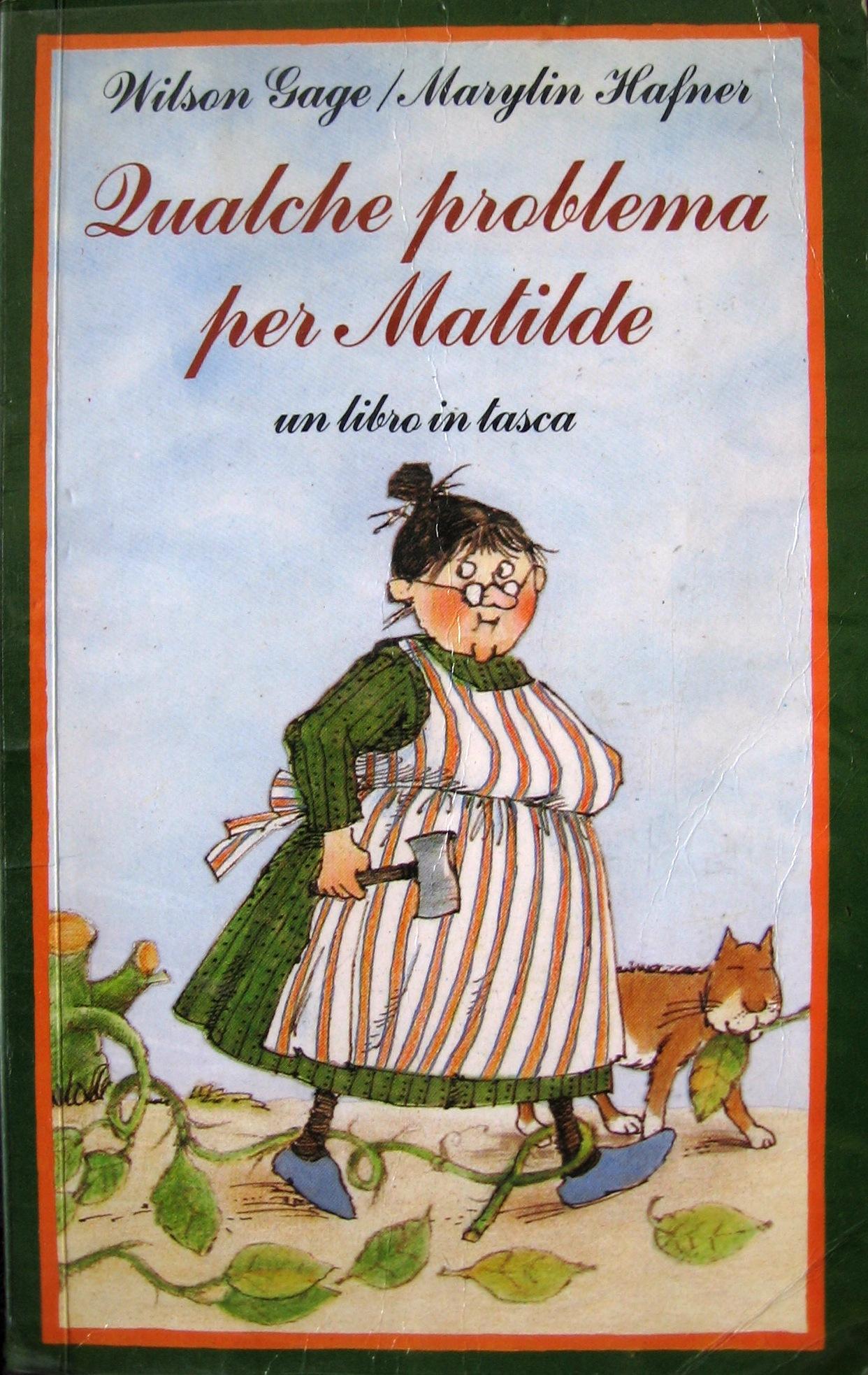 Qualche problema per Matilde