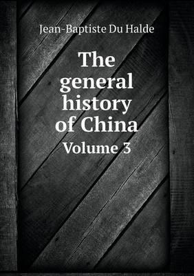 The General History of China Volume 3