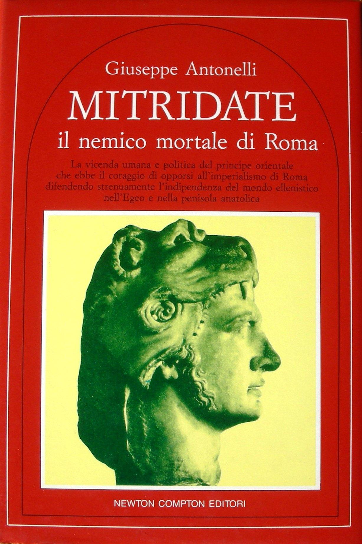 Mitridate, il nemico mortale di Roma