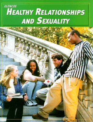 Healthy Relationships and Sexuality