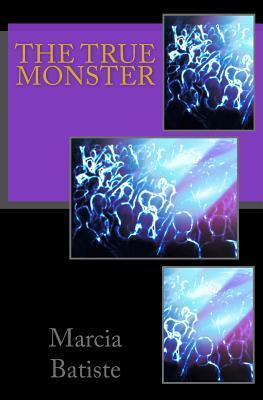 The True Monster