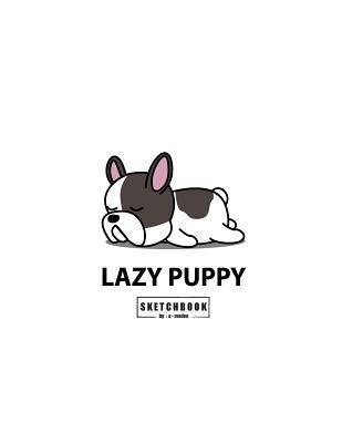 Lazy puppy sketchbook