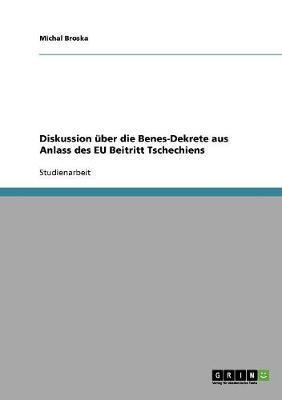 Diskussion über die Benes-Dekrete aus Anlass des EU Beitritt Tschechiens