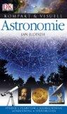 Kompakt & Visuell Astronomie. Sterne. Planeten. Beobachtung. Ausruestung. Sternbilder