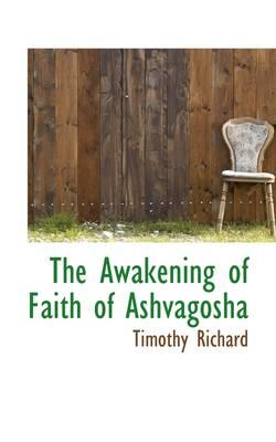 The Awakening of Faith of Ashvagosha