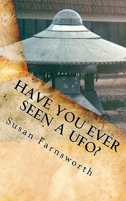 Have You Ever Seen a Ufo?