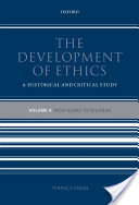 The Development of Ethics: From Suarez to Rousseau v. 2