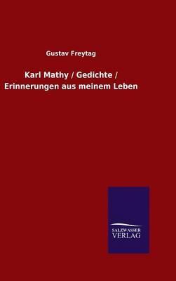 Karl Mathy / Gedichte / Erinnerungen aus meinem Leben