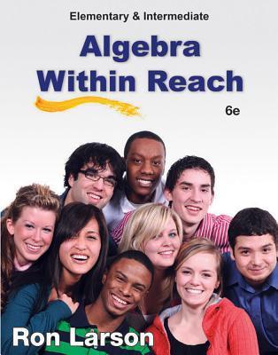 Elementary and Intermediate Algebra Within Reach