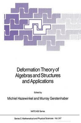 Deformation Theory of Algebras and Structures and Applications