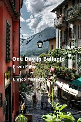 One Day in Bellagio ...