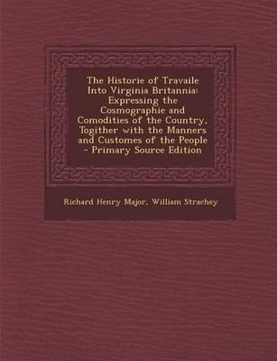 The Historie of Travaile Into Virginia Britannia