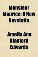 Monsieur Maurice; A New Novelette