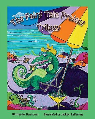 The Fairy Tale Project Trilogy