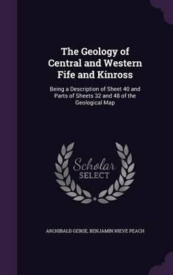 The Geology of Central and Western Fife and Kinross