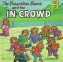 The Berenstain Bears and the In-Crowd