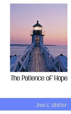 The Patience of Hope