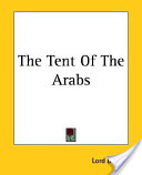 The Tent Of The Arab...