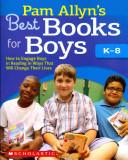 Pam Allyn's Best Books for Boys
