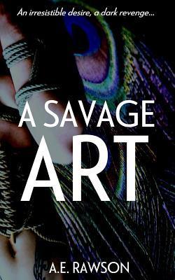 A Savage Art