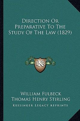 Direction or Preparative to the Study of the Law (1829)