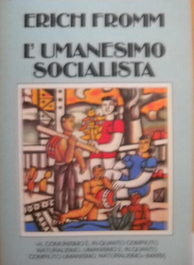 L'umanesimo socialis...