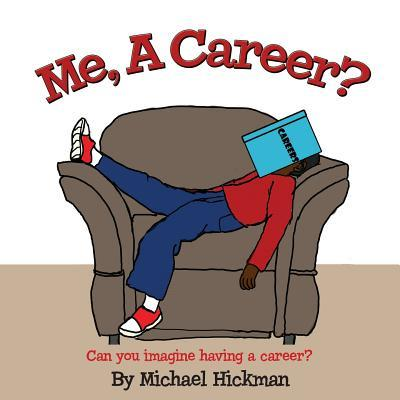 Me, a Career?