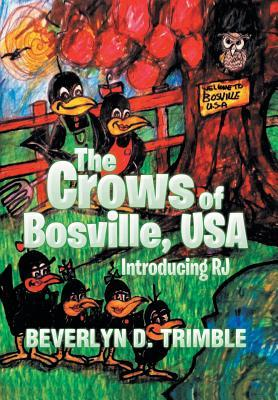 The Crows of Bosville, USA