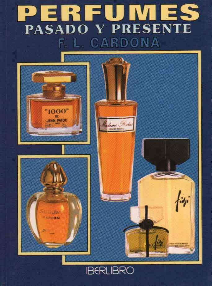 Perfumes - Pasado y Presente