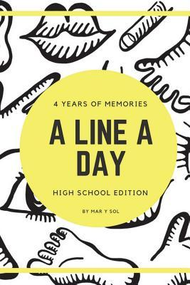 A Line A Day High School Edition